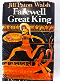 Farewell Great King (0333131045) by Paton Walsh, Jill