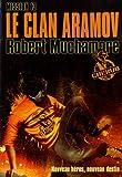 echange, troc Robert Muchamore - Cherub, Tome 13 : Le clan Aramov