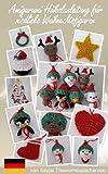 Amigurumi H�kelanleitung f�r niedliche Weihnachtsfiguren (Weihnachtsdekoration 2)