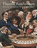 Thomas Rowlandson: Pleasures and Pursuits in Georgian England