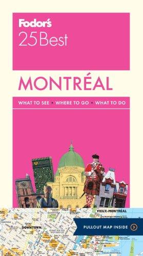 Fodor's Montreal 25 Best (Vollfarb Reiseführer)