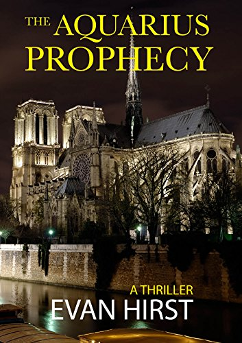 the-aquarius-prophecy-a-gripping-international-conspiracy-thriller-isa-floris-book-1-english-edition