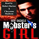 Mobster's Girl Audiobook by Amy Rachiele Narrated by Robert Burton, Cheyenne Madison