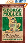 George Muller: The Guardian of Bristo...