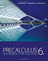 Precalculus: Mathematics for Calculus, 6th Edition