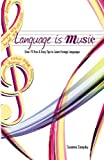Language is Music (Create Your World Books)