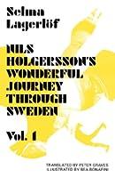 Nils Holgersson's Wonderful Journey Through Sweden, Volume 1: 2000 (B56-1)