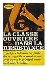 La classe ouviere dans la Resistance par Tollet