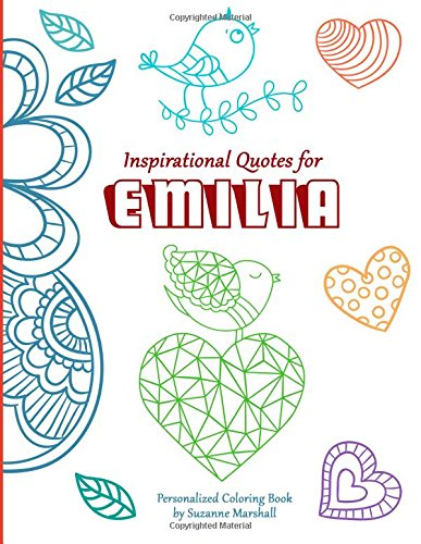 Inspirational Quotes for Emilia: Personalized Coloring Book with Inspirational Quotes for Kids (Personalized Books)