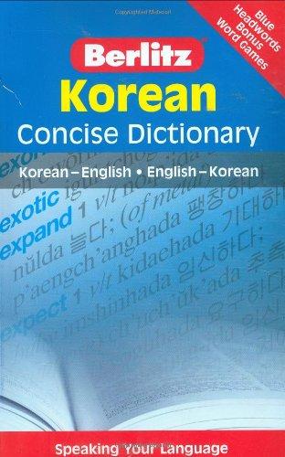 Berlitz Korean Concise Dictionary: Korean-English / English-Korean (English and Korean Edition)