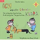 Ich und meine Schwester Klara - Die schönsten Geschichten: Gelesen von Ilona Schulz. 2 CD, Jubiläumsausgabe