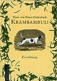 Krambambuli: Erzählung