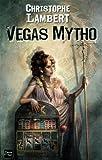 vignette de 'Vegas mytho (Christophe Lambert)'