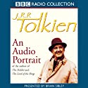 J.R.R. Tolkien: An Audio Portrait Audiobook by Brian Sibley Narrated by Brian Sibley