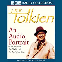 J.R.R. Tolkien: An Audio Portrait  by Brian Sibley Narrated by Brian Sibley