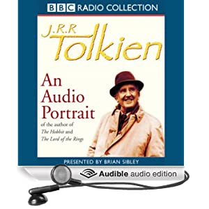 J.R.R. Tolkien: An Audio Portrait by
