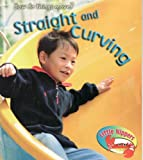 Straight and Curving in the Park: Straight and Twisting in the Park (Little Nippers: How Do Things Move): Straight and Twisting in the Park (Little Nippers: How Do Things Move) (0431024316) by Sue Barraclough