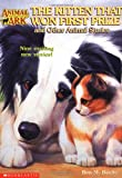 The Kitten That Won First Prize and Other Animal Stories (Animal Ark Special #1) (0439097037) by Baglio, Ben M.