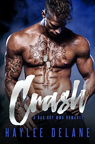 Crash: A Bad Boy MMA Romance