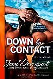 Down by Contact: A Seattle Lumberjacks Romance (Volume 3)