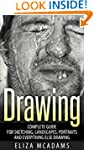 Drawing: Complete Guide For Sketching...