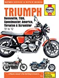 Triumph: Bonneville, T100, Speedmaster, America, Thruxton and Scrambler for '01 to '12 (Haynes Service and Repair Manuals)