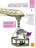 Archilecture CE2 : Cahier d'exercices 2 (Français - Nouveaux programmes)