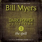 Dark Power Collection: The Spell: Forbidden Doors | Bill Myers