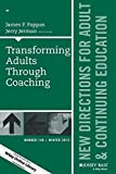 img - for Transforming Adults Through Coaching: New Directions for Adult and Continuing Education, Number 148 (J-B ACE Single Issue ... Adult & Continuing Education) book / textbook / text book