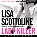 Lady Killer (       UNABRIDGED) by Lisa Scottoline Narrated by Barbara Rosenblat