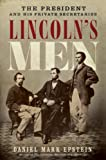 img - for Lincoln's Men: The President and His Private Secretaries book / textbook / text book