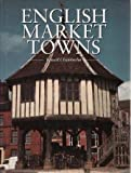 English Market Towns (1856051722) by E. R CHAMBERLIN