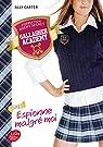 Gallagher Academy, tome 1 : Espionne malgr� moi par Carter