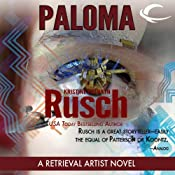 Paloma: A Retrieval Artist Novel | [Kristine Kathryn Rusch]