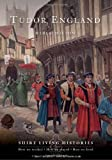 Tudor England (Shire Living Histories)