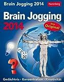 Brain Jogging 2014: Gedächtnis. Konzentration. Kreativität