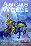 Exile's Challenge (1857984692) by ANGUS WELLS