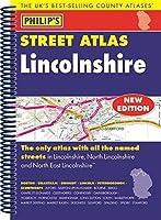 Philip's Street Atlas Lincolnshire: Spiral Edition (Philip's Street Atlases)