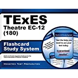 TExES Theatre EC-12 (180) Flashcard Study System: TExES Test Practice Questions & Review for the Texas Examinations of Educator Standards (Cards)