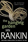 The Hanging Garden (Inspector Rebus Novels) (0312617151) by Rankin, Ian