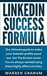 LinkedIn: The Ultimate Success Formul...