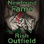 Newfound Fame | Rish Outfield