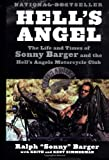 Hells Angel: The Life and Times of Sonny Barger and the Hells Angels Motorcycle Club