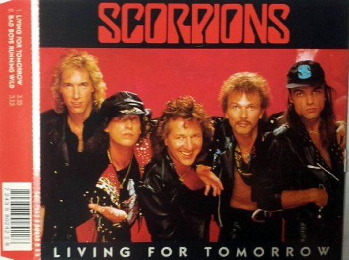 Living for Tomorrow/Bad Boys Running Wild by Scorpions (1984-08-02)
