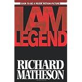 Richard Matheson's I Am Legend (Graphic Novel) ~ Steve Niles