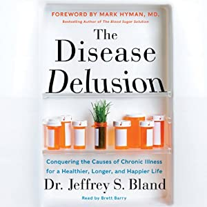 The Disease Delusion Hörbuch