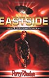 Perry Rhodan Eastside-Trilogie: Band 1: Hornschrecken