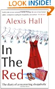 In the Red: The Diary of a Recovering Shopaholic