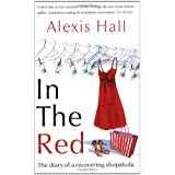 In the Red: The Diary of a Recovering Shopaholicby Alexis Hall