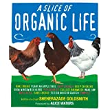 Slice Of Organic Lifeby Sheherazade Goldsmith